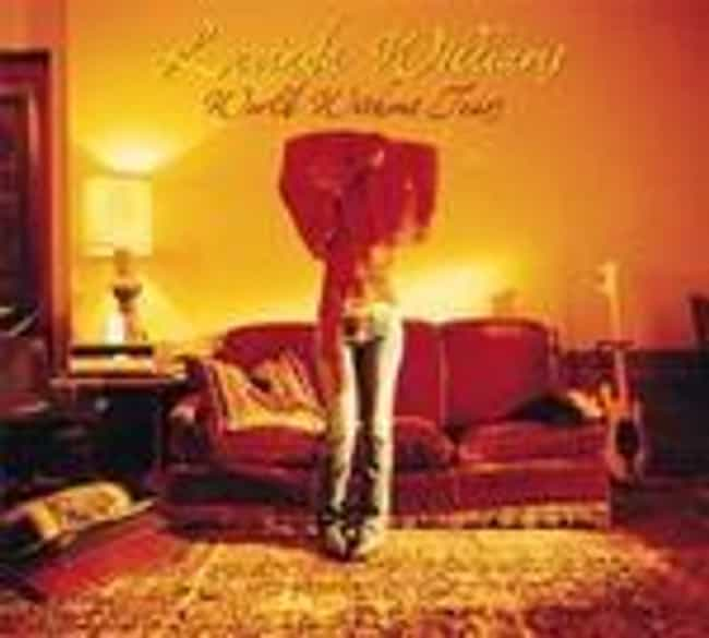 World Without Tears is listed (or ranked) 4 on the list The Best Lucinda Williams Albums of All Time