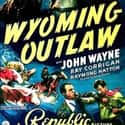 Wyoming Outlaw is listed (or ranked) 32 on the list The Best Movies About Wyoming