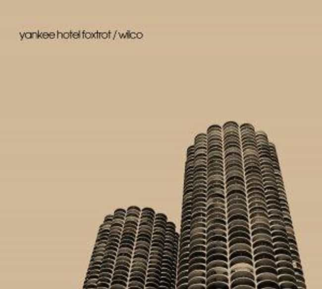 Yankee Hotel Foxtrot is listed (or ranked) 1 on the list The Best Wilco Albums of All Time
