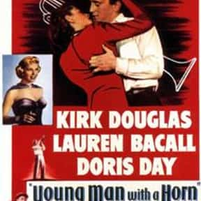 Young Man with a Horn is listed (or ranked) 17 on the list The Best Kirk Douglas Movies
