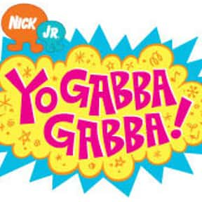 Yo Gabba Gabba! is listed (or ranked) 19 on the list The Best Family-Friendly Musical TV Shows, Ranked