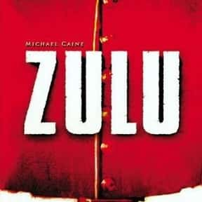 Zulu is listed (or ranked) 4 on the list The 25+ Best Michael Caine Movies of All Time, Ranked