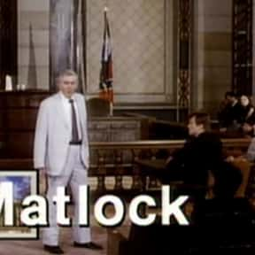 Matlock is listed (or ranked) 20 on the list The Best Legal Drama TV Shows Ever