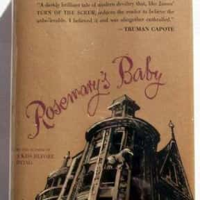 Rosemary's Baby is listed (or ranked) 15 on the list The Scariest Horror Books of All Time