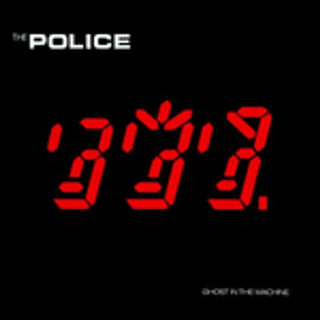 Ghost in the Machine is listed (or ranked) 1 on the list The Best Police Albums of All Time