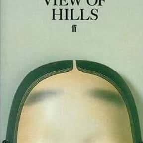 A Pale View of Hills is listed (or ranked) 19 on the list 1001 Books You Must Read Before You Die