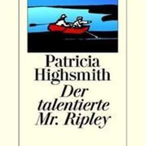 The Talented Mr. Ripley is listed (or ranked) 2 on the list The Best Novels About Sociopaths