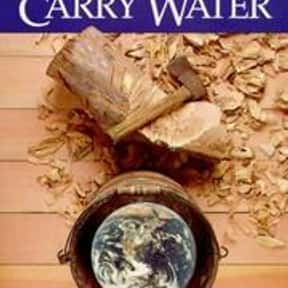 Chop Wood, Carry Water is listed (or ranked) 3 on the list The Best Books With Water in the Title
