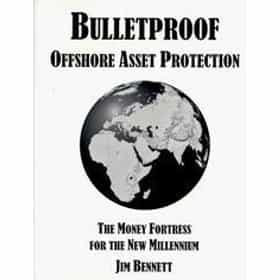 Bulletproof Offshore Asset Protection