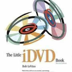 The Little iDVD Book, Second Edition