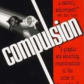 Compulsion is listed (or ranked) 18 on the list The Best Selling Novels of the 1950s