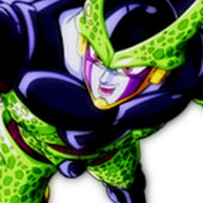 Cell is listed (or ranked) 11 on the list The Greatest Anime Villains of All Time