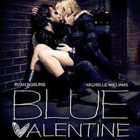 Blue Valentine is listed (or ranked) 5 on the list 25+ Great Movies About Depressing Couples