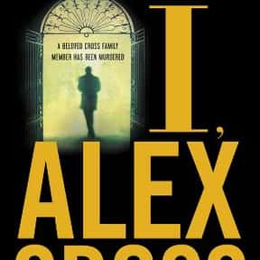 I, Alex Cross is listed (or ranked) 23 on the list The Best James Patterson Books