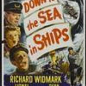 Down To the Sea in Ships is listed (or ranked) 18 on the list The Best Movies With Sea in the Title