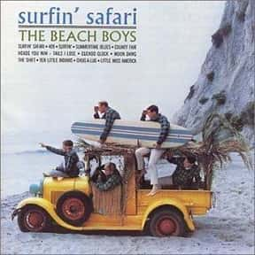 Surfin' Safari is listed (or ranked) 21 on the list The Best Beach Boys Albums of All Time