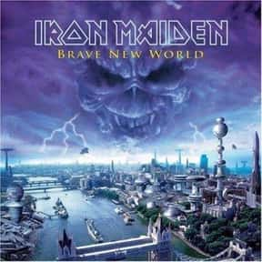 Brave New World is listed (or ranked) 6 on the list All Iron Maiden Albums, Ranked Best to Worst