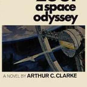 2001: A Space Odyssey is listed (or ranked) 1 on the list 1001 Books You Must Read Before You Die