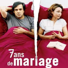 7 ans de mariage is listed (or ranked) 23 on the list List of All Movies Released in 2003