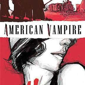 American Vampire is listed (or ranked) 14 on the list The Best Vertigo Comic Book Series, Ranked