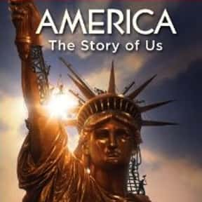 America: The Story of Us is listed (or ranked) 2 on the list The Best Shows on The History Channel