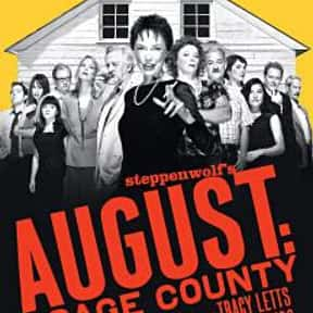August: Osage County is listed (or ranked) 2 on the list The Best Broadway Plays of the 2000s