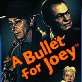 A Bullet for Joey is listed (or ranked) 2 on the list The Best '50s Spy Movies