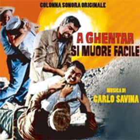 A Ghentar si muore facile is listed (or ranked) 16 on the list List of All Movies Released in 1967