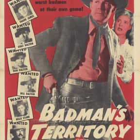 Badman's Territory is listed (or ranked) 6 on the list The Best Movies of 1946