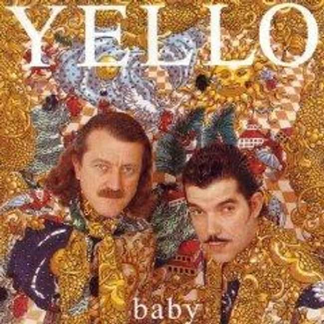 Baby is listed (or ranked) 3 on the list The Best Yello Albums of All Time