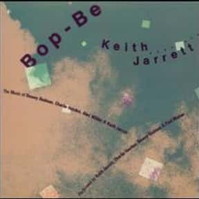 Bop-Be is listed (or ranked) 17 on the list The Best Keith Jarrett Albums of All Time