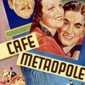 Café Metropole is listed (or ranked) 25 on the list The Best '30s Romantic Comedies