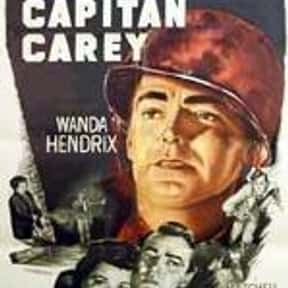 Captain Carey, U.S.A. is listed (or ranked) 11 on the list The Best '50s Spy Movies