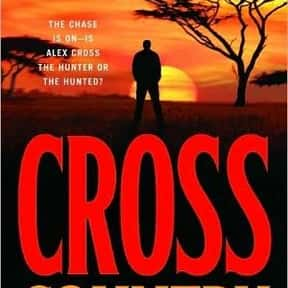 Cross Country is listed (or ranked) 14 on the list The Best James Patterson Books