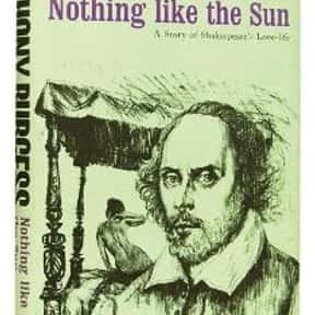 Nothing Like the Sun: A Story  is listed (or ranked) 10 on the list The Best Anthony Burgess Books