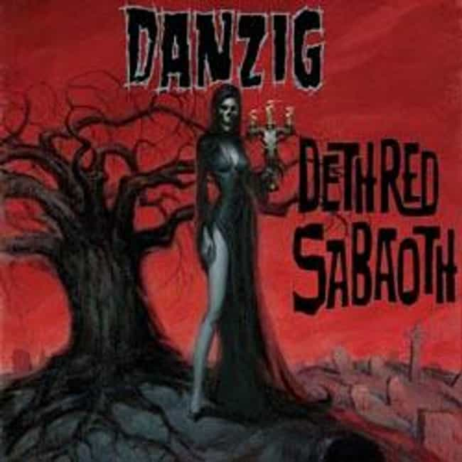 Deth Red Sabaoth is listed (or ranked) 4 on the list The Best Danzig Albums of All Time