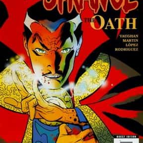 Doctor Strange: The Oath is listed (or ranked) 3 on the list The Best Doctor Strange Versions Of All Time