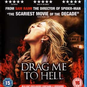 Drag Me to Hell is listed (or ranked) 15 on the list The Best Horror Movies About the Devil
