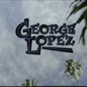 George Lopez is listed (or ranked) 1 on the list The Best 2000s ABC Comedy Shows