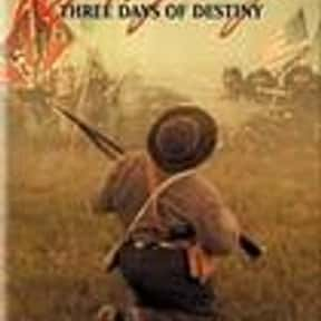 Gettysburg: Three Days of Dest is listed (or ranked) 20 on the list The Best US Civil War Movies Ever Made