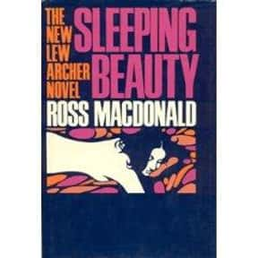 Sleeping Beauty: A Lew Archer  is listed (or ranked) 4 on the list The Best Ross Macdonald Books
