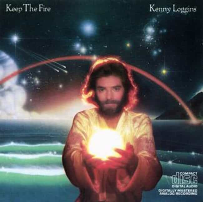 Keep the Fire is listed (or ranked) 3 on the list The Best Kenny Loggins Albums of All Time