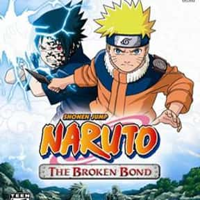 Naruto: The Broken Bond is listed (or ranked) 5 on the list The Best Naruto Video Games of All Time