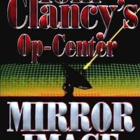 Tom Clancy's Op-Center: Mirror is listed (or ranked) 25 on the list The Best Tom Clancy Books of All Time