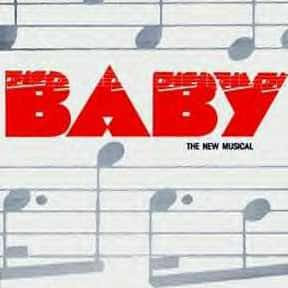 Baby is listed (or ranked) 22 on the list The Best Broadway Musicals of the 80s