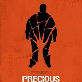 Precious: Based on the Novel P is listed (or ranked) 6 on the list The Most Utterly Depressing Movies Ever Made