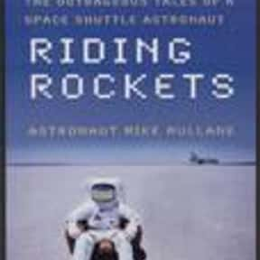 Riding Rockets is listed (or ranked) 9 on the list The Best Astronaut Autobiographies