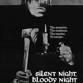 Silent Night, Bloody Night is listed (or ranked) 15 on the list The Best Christmas Horror Movies That Will Sleigh You