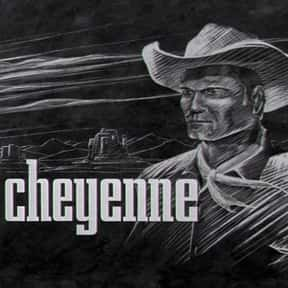 Cheyenne is listed (or ranked) 10 on the list The Best Western TV Shows