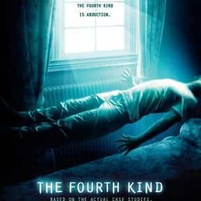 The Fourth Kind is listed (or ranked) 20 on the list The Best Alien Horror Movies Ever Made